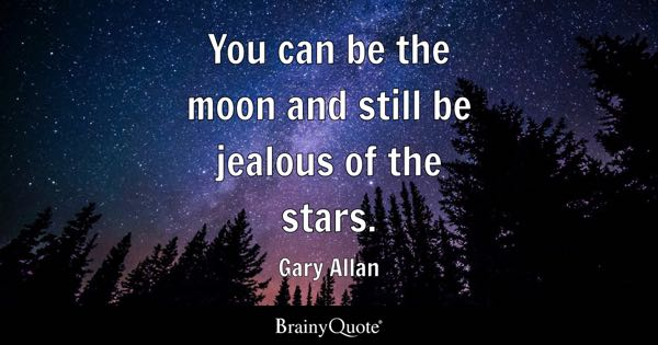 Shoot For The Moon Quote Wallpaper Jealousy Quotes Brainyquote