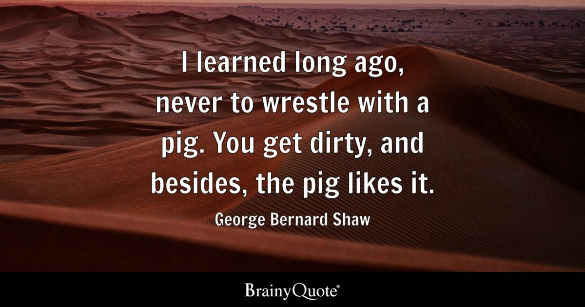 Zora Neale Hurston Quotes Wallpaper George Bernard Shaw I Learned Long Ago Never To Wrestle