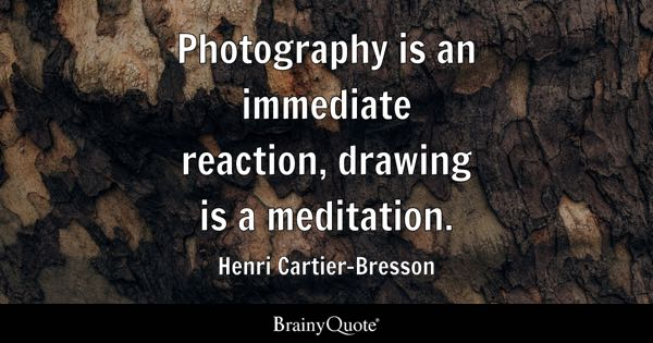 Photography Quotes - BrainyQuote - photography quote