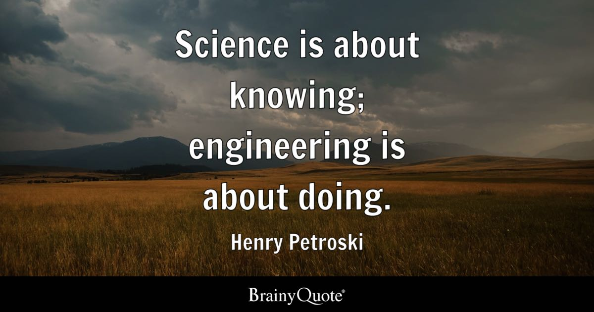 Civil Engineering Quotes Wallpapers Science Is About Knowing Engineering Is About Doing