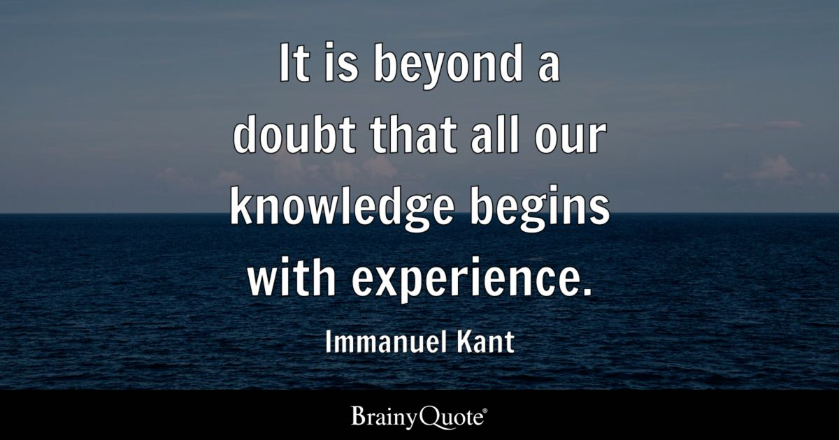 Immanuel Kant Quote Wallpaper Immanuel Kant It Is Beyond A Doubt That All Our Knowledge