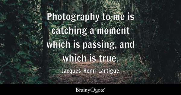 Photography Quotes - BrainyQuote