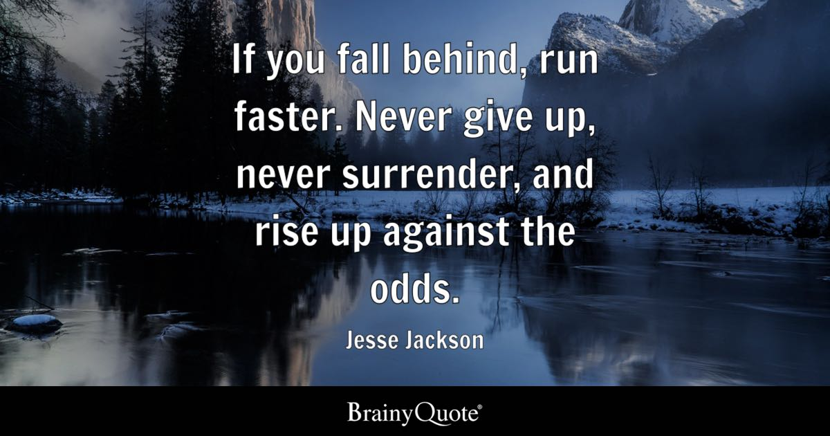 Dream About Wallpaper Falling Off If You Fall Behind Run Faster Never Give Up Never
