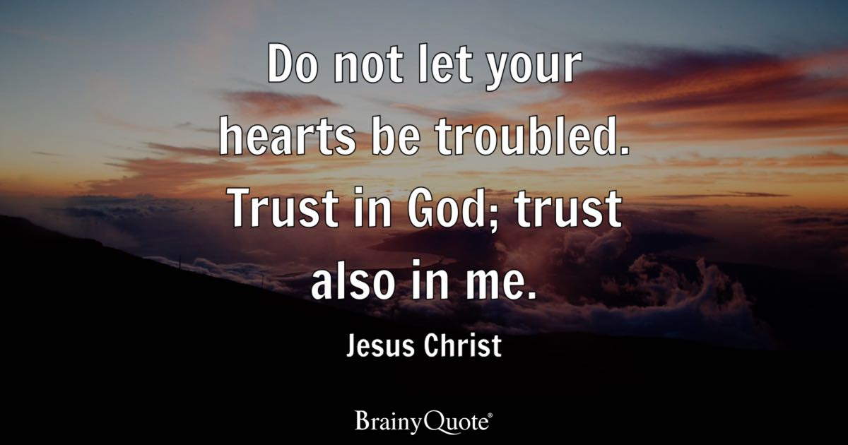 How To Make Your Own Live Wallpaper Iphone X Do Not Let Your Hearts Be Troubled Trust In God Trust