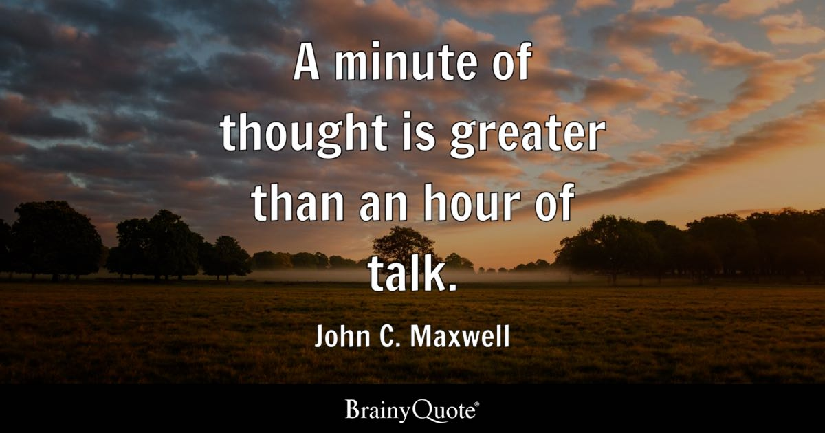 Fail Quotes Wallpaper A Minute Of Thought Is Greater Than An Hour Of Talk