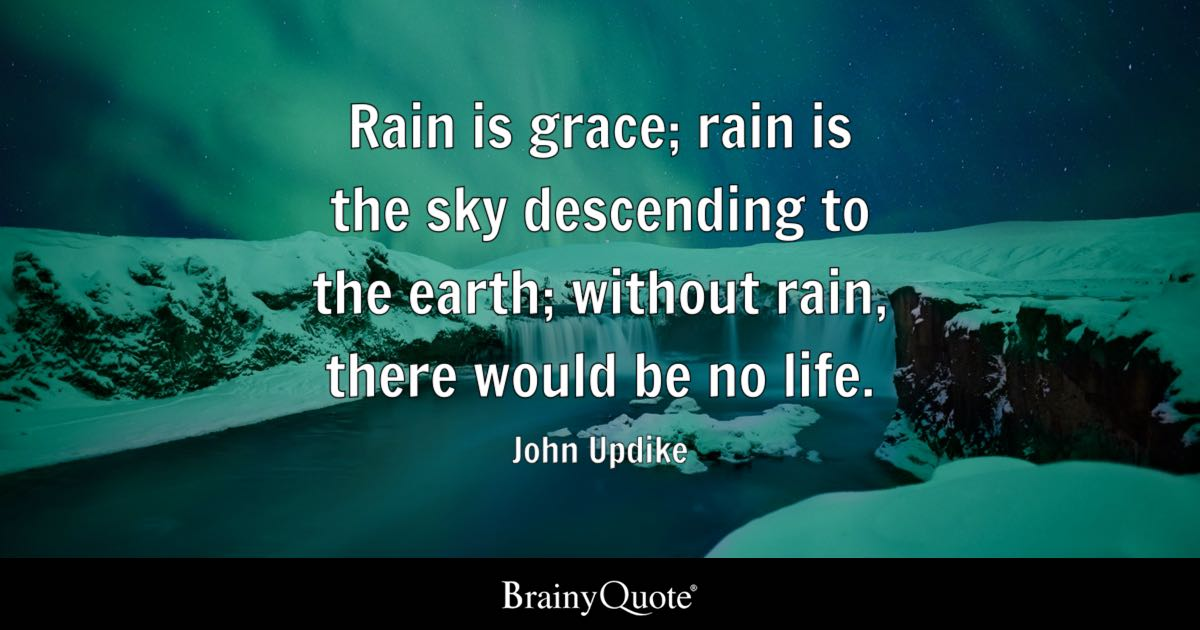 Falling Snow Live Wallpaper For Iphone John Updike Rain Is Grace Rain Is The Sky Descending To