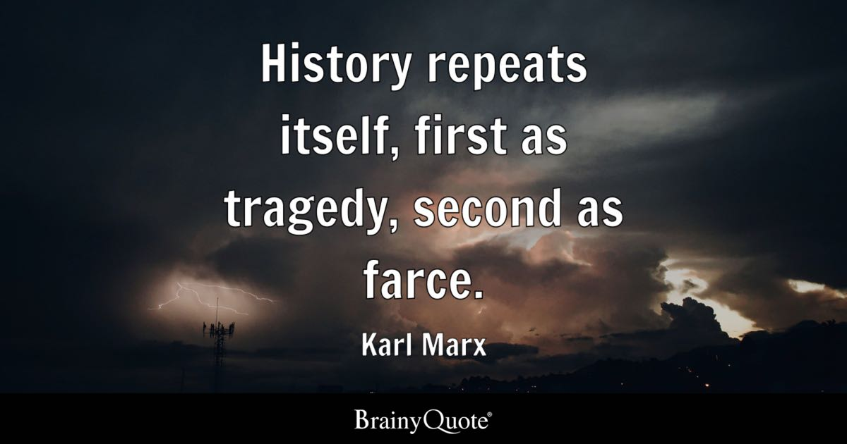 Literary Wallpaper Quote Karl Marx History Repeats Itself First As Tragedy