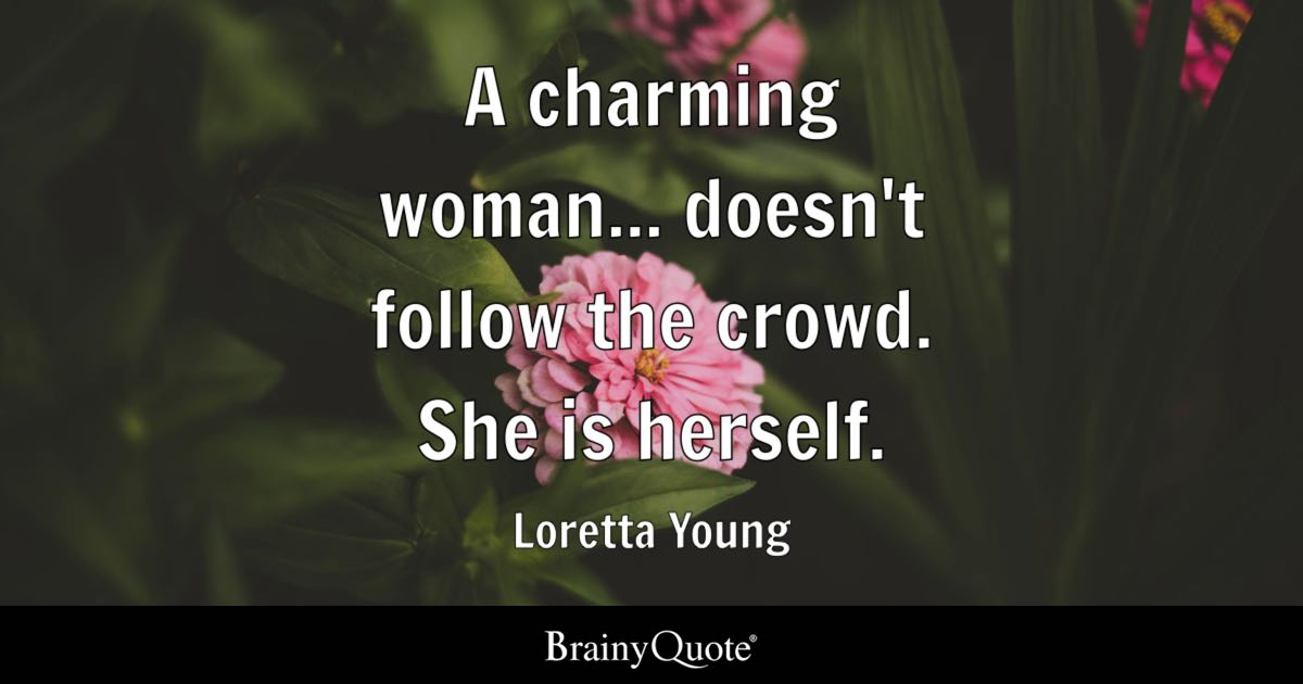Wallpaper Think Different Quotes A Charming Woman Doesn T Follow The Crowd She Is