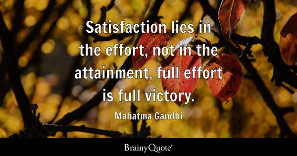 Satisfaction Quotes - BrainyQuote