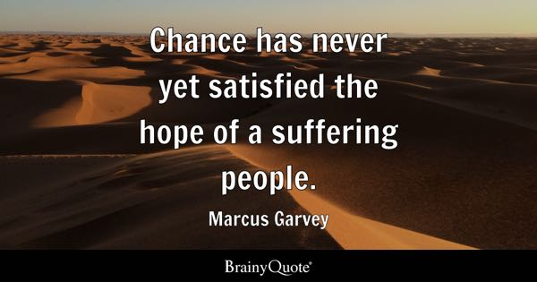 Malcolm X Wallpaper Quotes Chance Has Never Yet Satisfied The Hope Of A Suffering