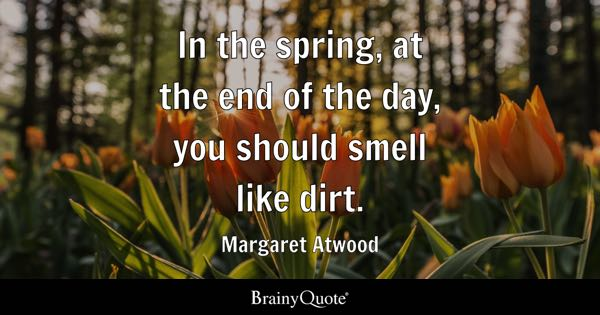 Spring Quotes - BrainyQuote