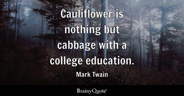 College Quotes - BrainyQuote