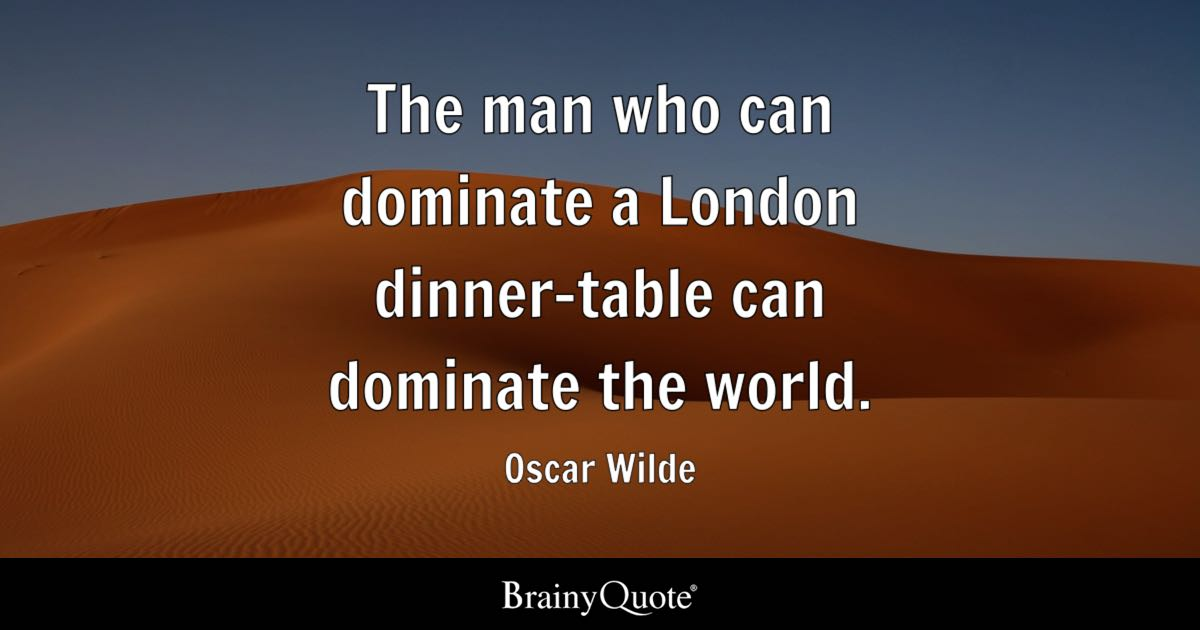 Zora Neale Hurston Quotes Wallpaper The Man Who Can Dominate A London Dinner Table Can