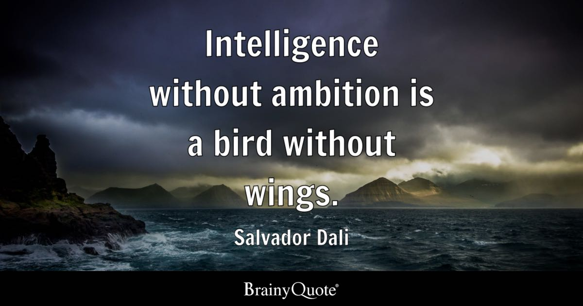 Positive Attitude Quotes Wallpapers Intelligence Without Ambition Is A Bird Without Wings