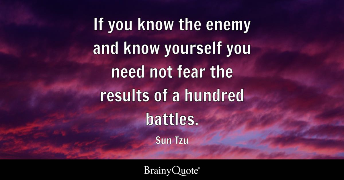 Make Your Own Live Wallpaper Iphone X Sun Tzu If You Know The Enemy And Know Yourself You Need