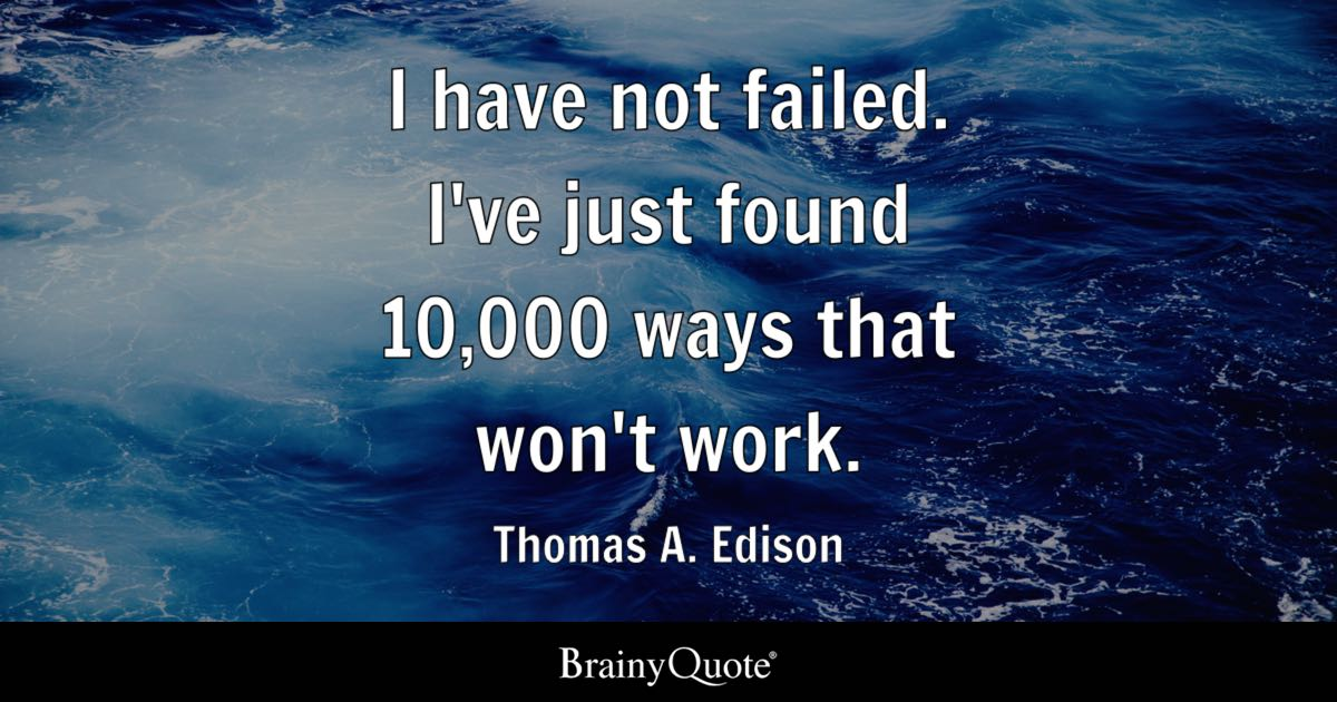 Push Yourself Quotes Wallpaper I Have Not Failed I Ve Just Found 10 000 Ways That Won T