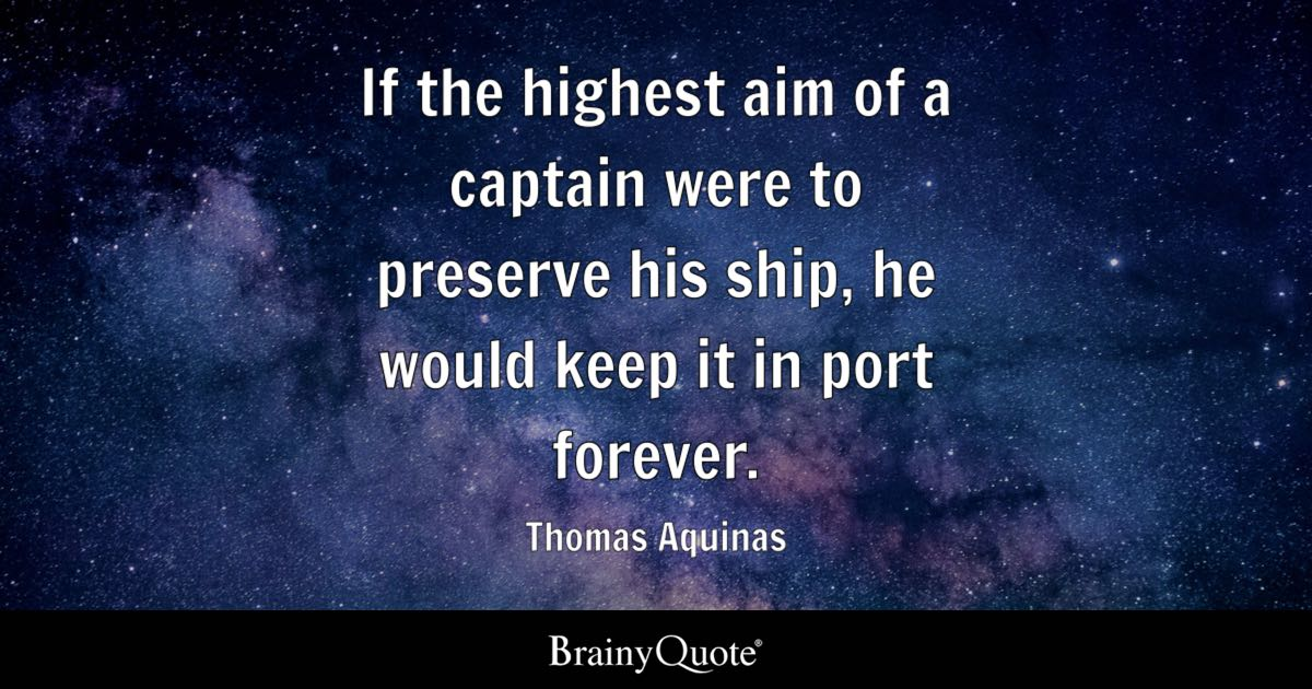 Love U So Much Quotes Wallpaper If The Highest Aim Of A Captain Were To Preserve His Ship
