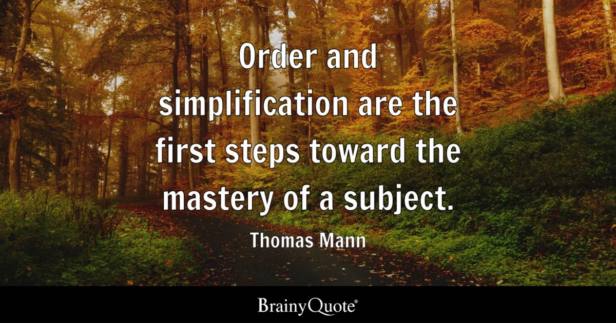 God Related Quotes Wallpaper Thomas Mann Order And Simplification Are The First Steps