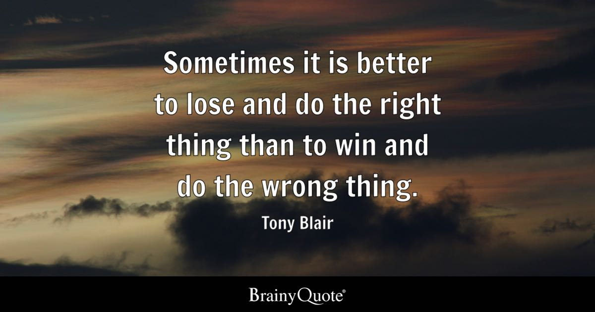 Quote Wallpaper Keep Driving Tony Blair Sometimes It Is Better To Lose And Do The