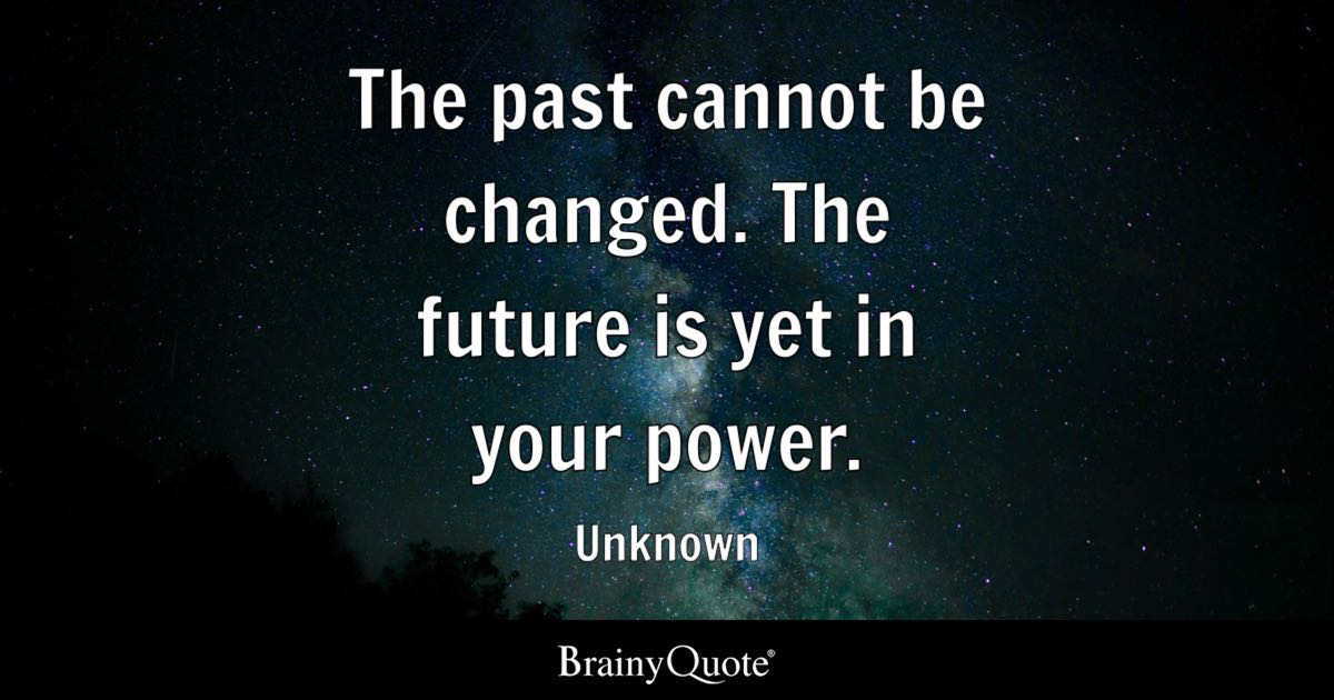 Nice Wallpapers Happy New Year Greetings Quotes 1080p The Past Cannot Be Changed The Future Is Yet In Your
