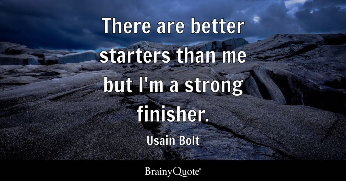 Motivational Wallpaper Quotes Kobe Usain Bolt There Are Better Starters Than Me But I M A