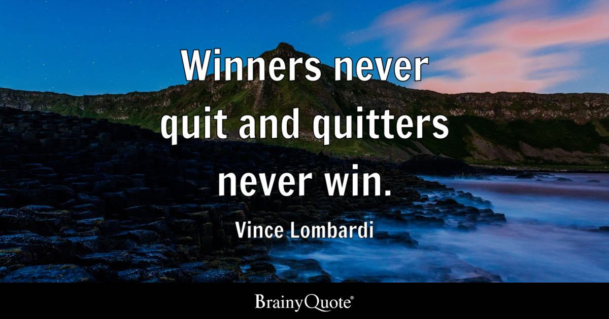 Motivational Football Quotes Wallpaper Winners Never Quit And Quitters Never Win Vince