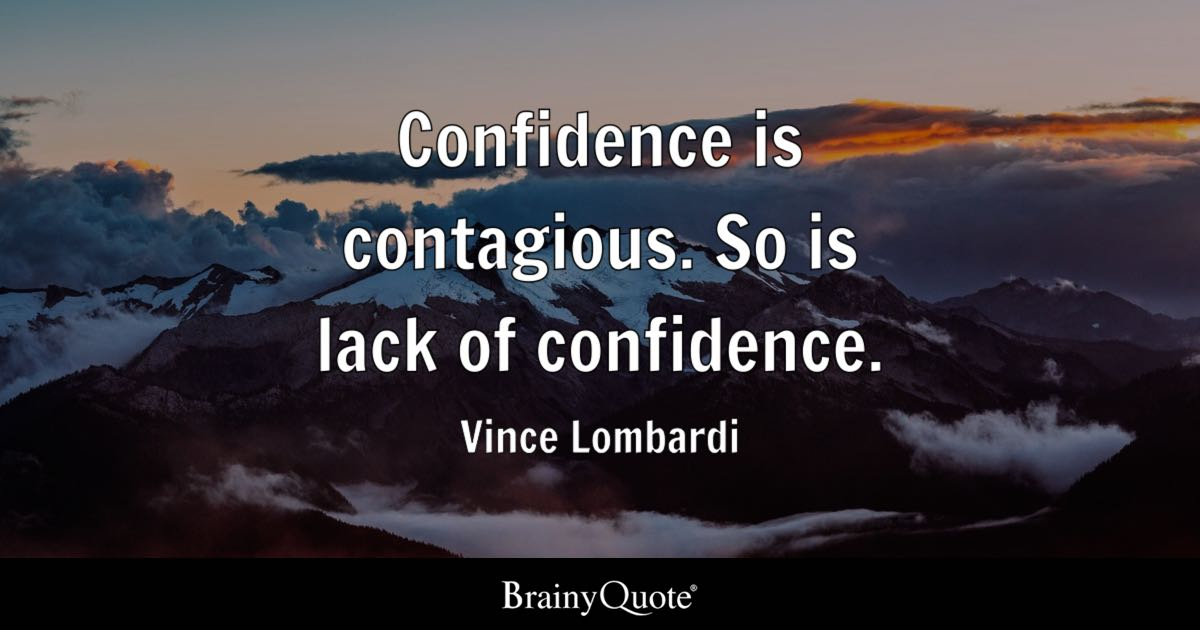 Motivational Football Quotes Wallpaper Confidence Is Contagious So Is Lack Of Confidence