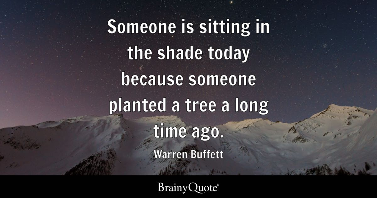 Billionaire Quotes Wallpaper Warren Buffett Someone Is Sitting In The Shade Today