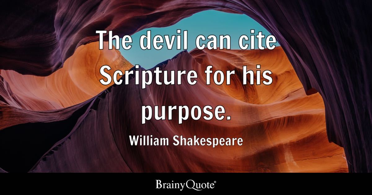 Love U So Much Quotes Wallpaper The Devil Can Cite Scripture For His Purpose William