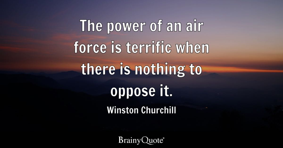 Teacher Quotes Wallpaper Iphone Winston Churchill The Power Of An Air Force Is Terrific