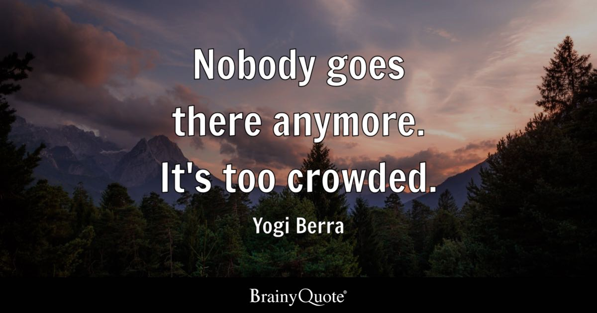 Michael Jordan Quotes Wallpaper For Iphone Nobody Goes There Anymore It S Too Crowded Yogi Berra