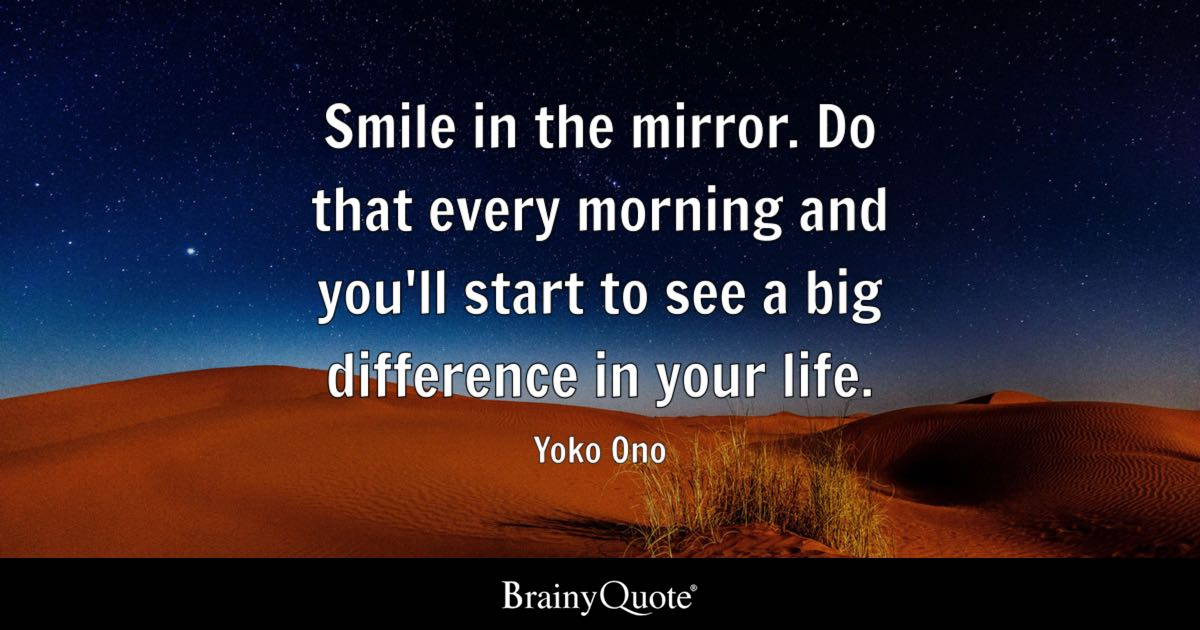 How To Make Your Own Live Wallpaper Iphone X Yoko Ono Smile In The Mirror Do That Every Morning And