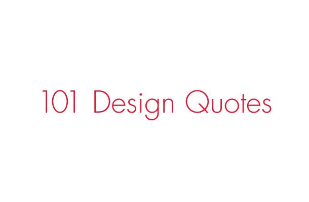 101 Design Quotes Branding / Identity / Design