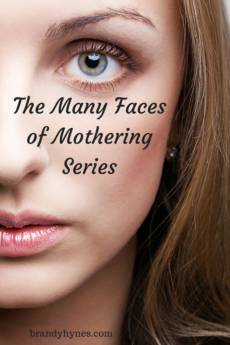 The Many Faces of Mothering