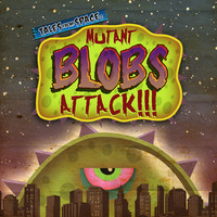 Tales From Space Mutant Blobs Attack
