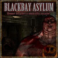 Blackbay Asylum Review