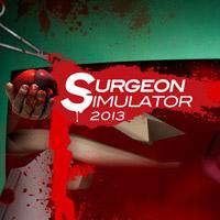 Surgeon Simulator 2013 Review