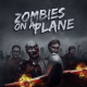 Zombies on a Plane Review