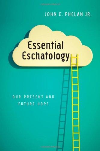 #EssentialEschatology by John Phelan Jr. @IVPAcademic @theMICAHANDREW