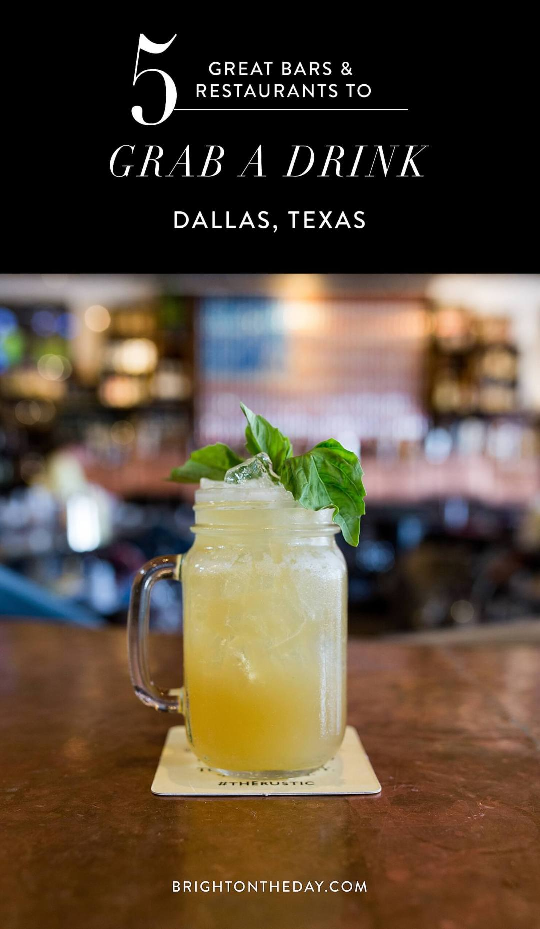 best bars in dallas to grab a drink // where to grab a drink in Dallas