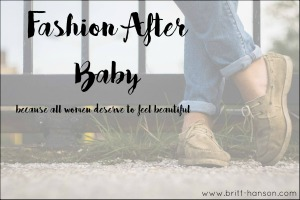 Fashion After Baby