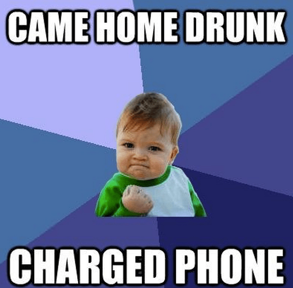 came home drunk, charged phone