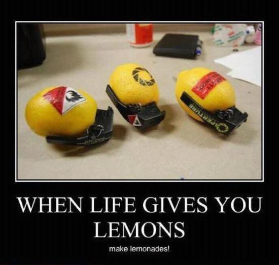 when life gives you lemons make lemonades