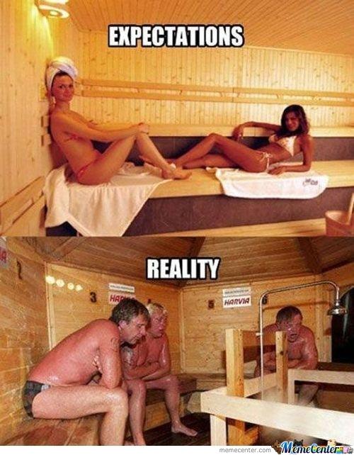 sauna expectations vs reality