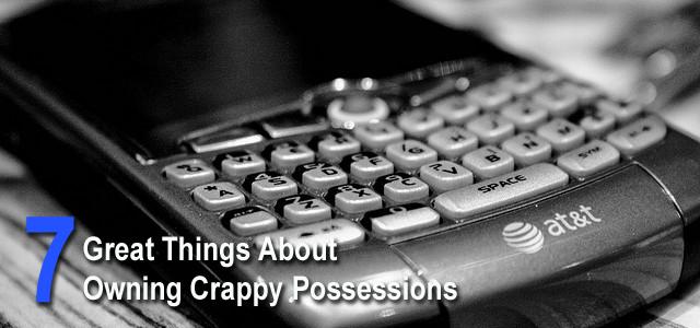 Crappy Possessions