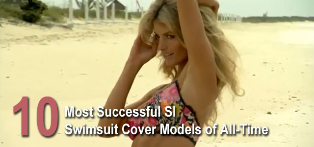 Most Successful SI Swimsuit Cover Models All Time