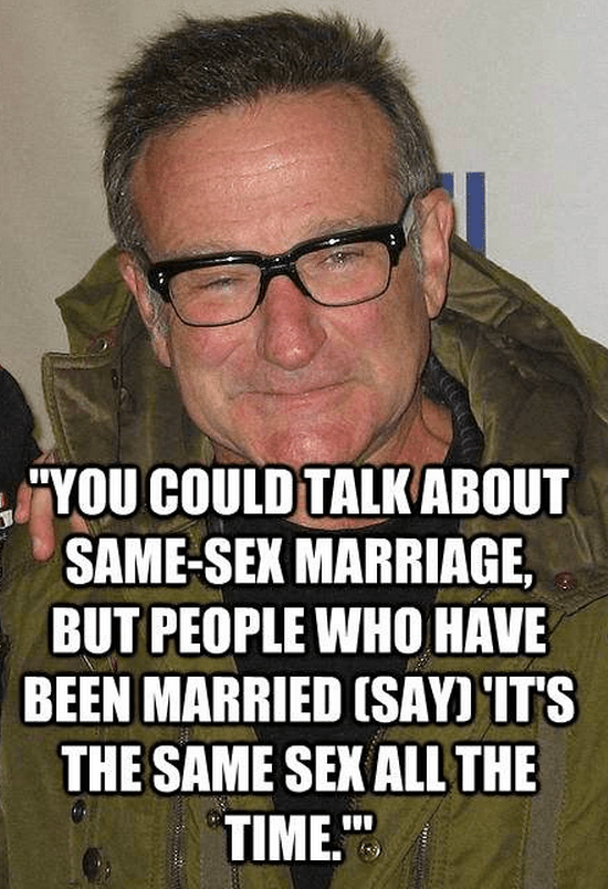 """""""You could talk about same-sex marriage, but people who have been married (say) 'It's the same sex all the time.""""'"""