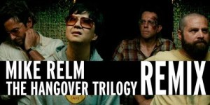 Hangover Trilogy remix – 'F*ck on Me' by Mike Relm