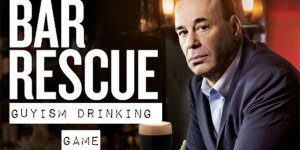 Guyism's Bar Rescue drinking game V 2.0