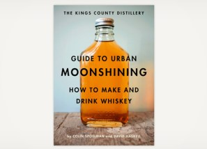 kings-county-guide-to-urban-moonshine
